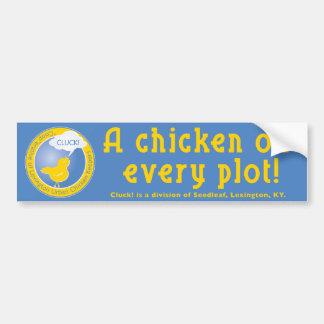 Cluck Buper Sticker A chicken in every plot! Bumper Sticker