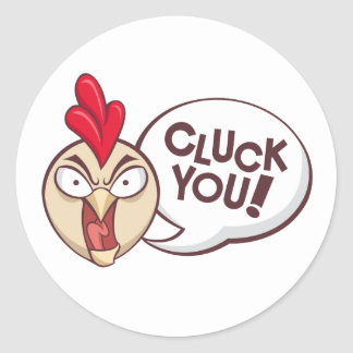 Cluck you! stickers