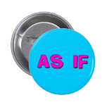 Clueless - As if! Pin