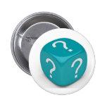 Clueless-dice Buttons