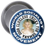 CLUELESS for obama socialist Pinback Buttons