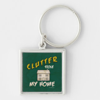'Clutter Stole My Home' Keychain
