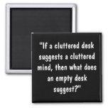 Cluttered Mind? Fridge Magnets