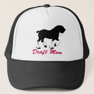 Clydesdale Draft Mom Trucker Hat