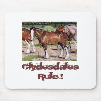 Clydesdales Rule Horse Art Mouse Pad