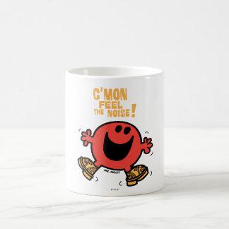 C'Mon Feel The Noise! Coffee Mug