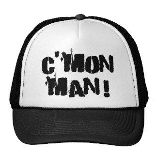 C'mon Man! Hat