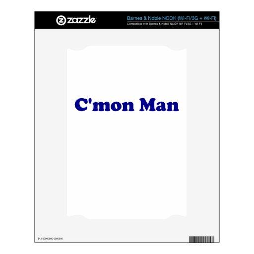 Cmon Man Skin For NOOK