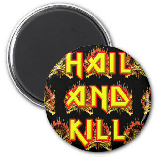 CMS Hail And Kill Magnet! 2 Inch Round Magnet