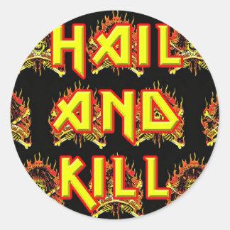 CMS Hail And Kill Sticker