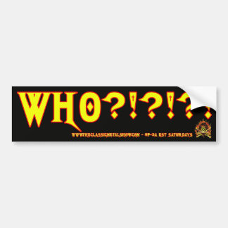 CMS Who Bumper Sticker Car Bumper Sticker