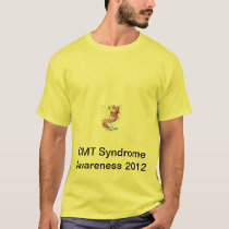 CMT Neuromuscular Disorder Awareness 2012 T-Shirt
