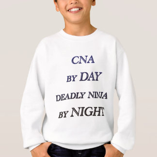 CNA BY DAY SWEATSHIRT
