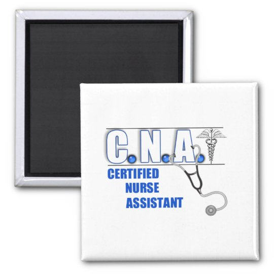 CNA Certified Nurse Assistant with Stethescope Magnet