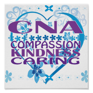 CNA- Certified Nursing Assistant Poster