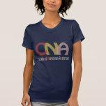 CNA- Certified Nursing Assistant T Shirts