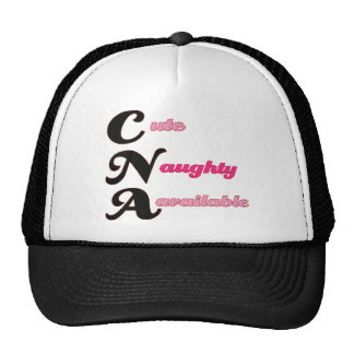 CNA Cute, Naughty, and Available Trucker Hat