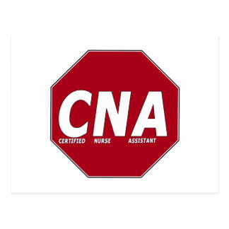 CNA STOP SIGN - CERTIFIED NURSE ASSISTANT POST CARDS