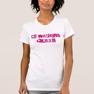 """""""Co-Washing Queen"""" T-Shirt"""