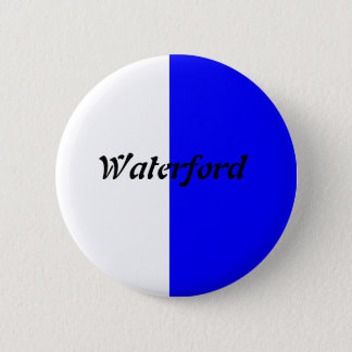 Co Waterford Badge Pinback Button
