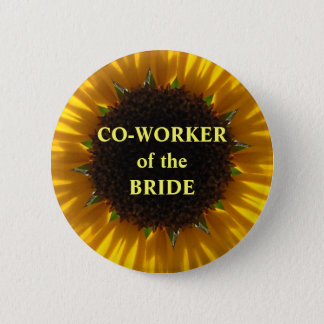 Co Worker Of The Bride Button