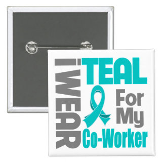 Co-Worker - Teal Ribbon Ovarian Cancer Support Pins