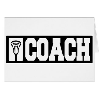 Coach - Lacrosse Coach Greeting Card