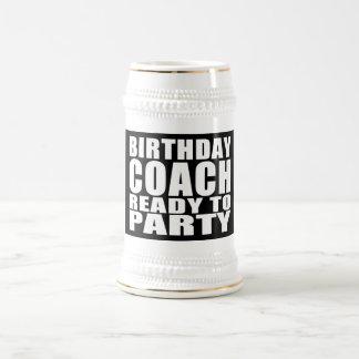 Coaches : Birthday Coach Ready to Party 18 Oz Beer Stein