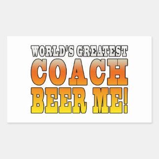 Coaches Parties Worlds Greatest Coach Beer Me Rectangular Sticker