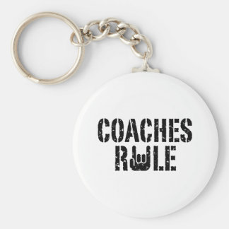 Coaches Rule Keychain