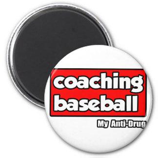Coaching Baseball...My Anti-Drug Fridge Magnet