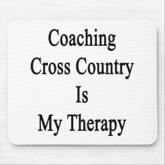 Coaching Cross Country Is My Therapy Mousepads