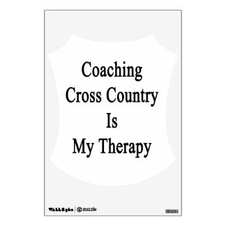 Coaching Cross Country Is My Therapy Room Graphics
