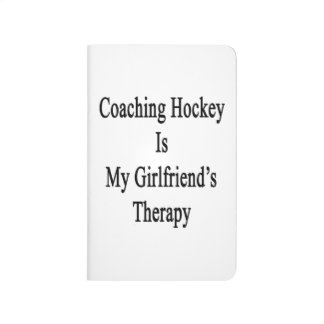 Coaching Hockey Is My Girlfriend's Therapy Journal