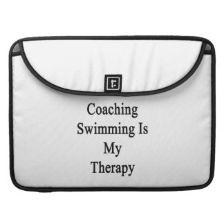 Coaching Swimming Is My Therapy MacBook Pro Sleeves