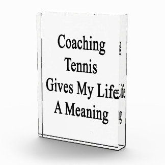Coaching Tennis Gives My Life A Meaning Awards