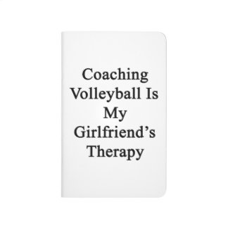 Coaching Volleyball Is My Girlfriend's Therapy Journal