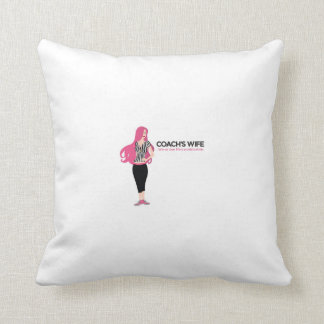 Coach's Wife Win or Lose Pillow