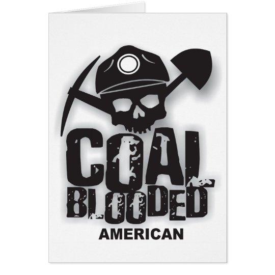 COAL BLOODED AMERICAN.jpg Card