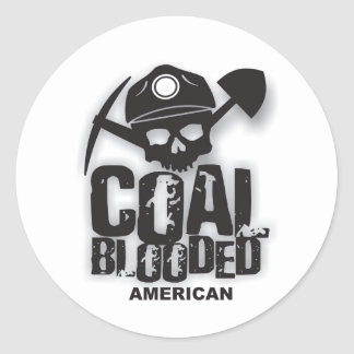 COAL BLOODED AMERICAN.jpg Classic Round Sticker