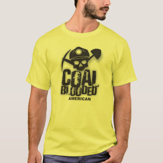COAL BLOODED AMERICAN T-Shirt