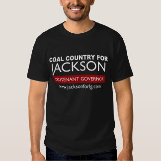 Coal Country For Jackson for Lt. Governor Tshirts