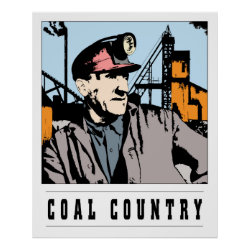 COAL COUNTRY WORLDWIDE POSTER