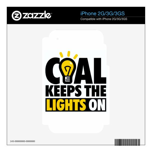 COAL KEEPS THE LIGHTS ON iPhone 3 DECAL