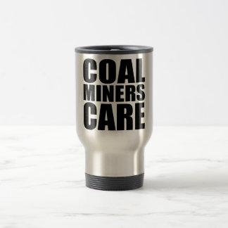 COAL MINERS CARE 15 OZ STAINLESS STEEL TRAVEL MUG