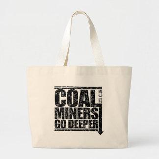 COAL MINERS GO DEEPER.jpg Jumbo Tote Bag