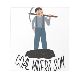 Coal Miners Son Memo Notepad