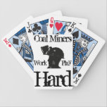 "Coal Miners Work &amp; Play Hard - Playing Cards<br><div class=""desc"">Coal Miners Work &amp; Play Hard Playing Cards designed by Coal Miner Pride.</div>"