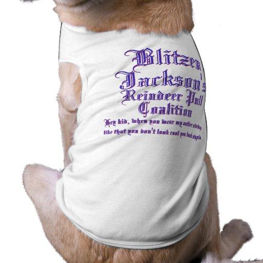 Coalición del tirón del reno de Blitzen Jacksons Camisetas De Perrito