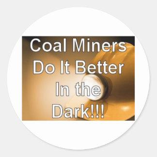 coalminersdo it better classic round sticker